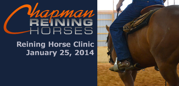 Due to the cold and icy conditions, we are postponing the reining clinic scheduled forJanuary 25th.We will reschedule for a warmer day! Chapman Reining Horse Clinic onJanuary 25th, 2014. Chapman […]